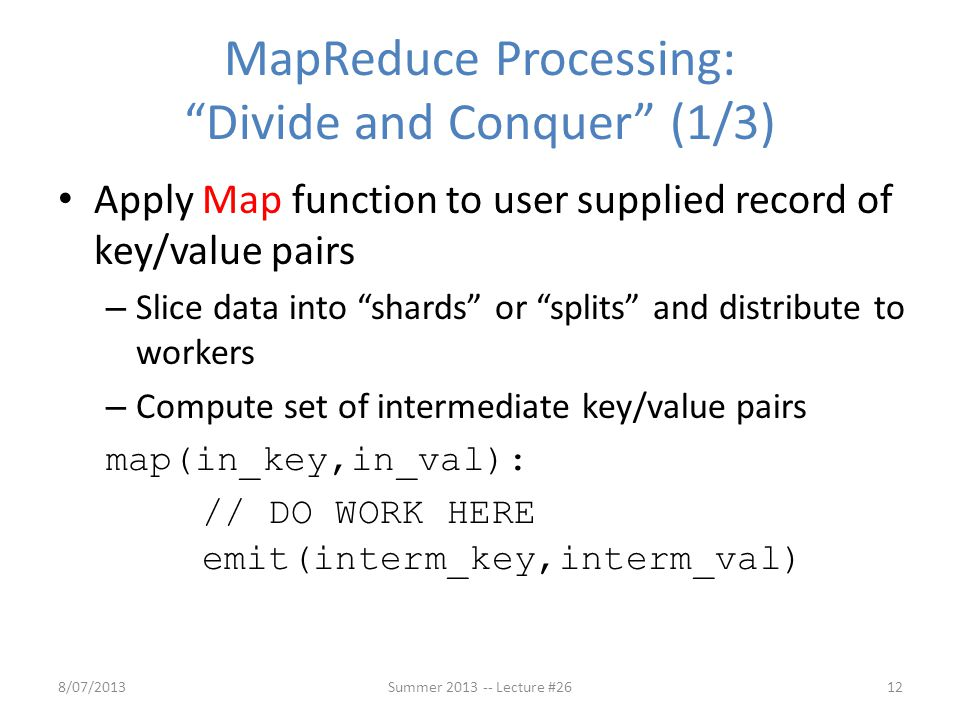 MapReduce Processing: Divide and Conquer (1/3)