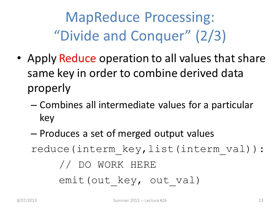 MapReduce Processing: Divide and Conquer (2/3)