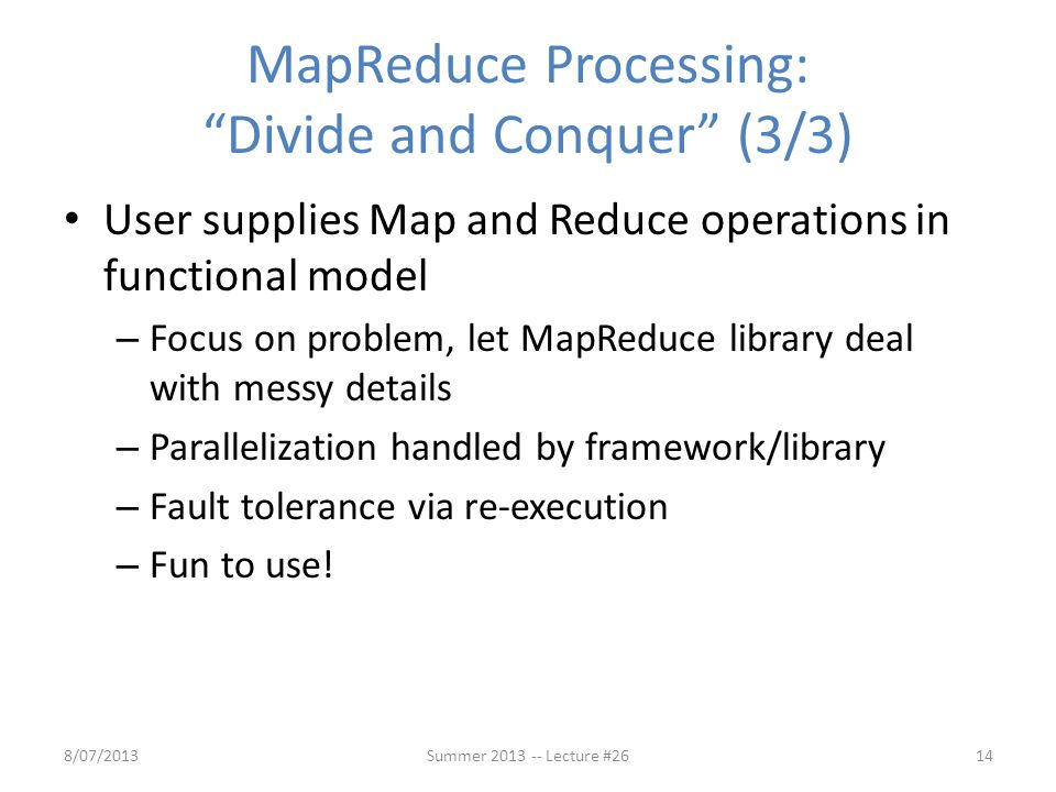 MapReduce Processing: Divide and Conquer (3/3)