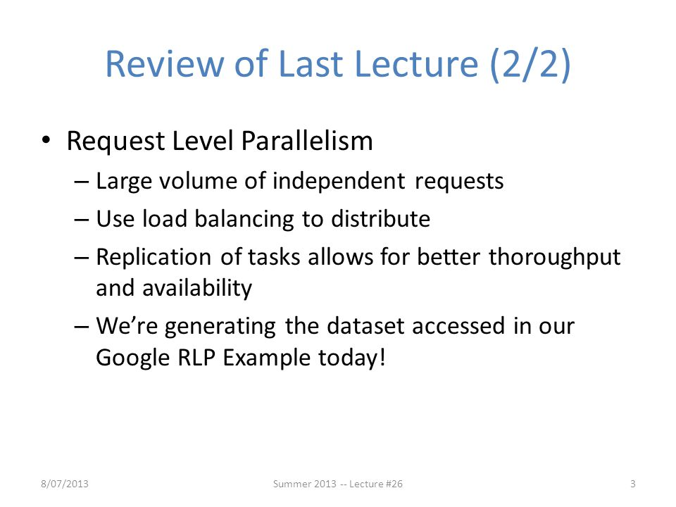 Review of Last Lecture (2/2)