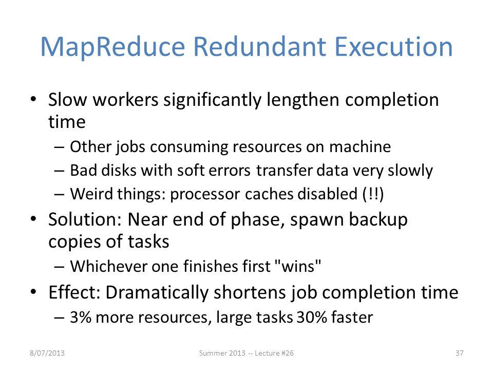 MapReduce Redundant Execution