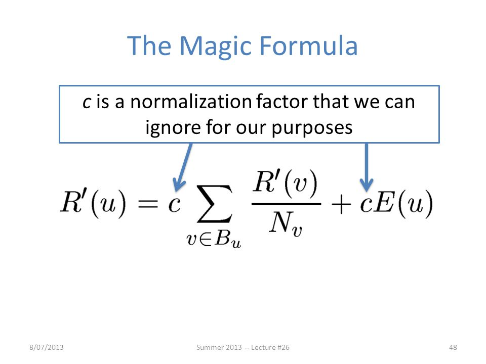 c is a normalization factor that we can ignore for our purposes