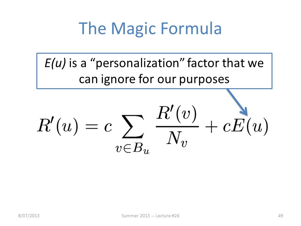 E(u) is a personalization factor that we can ignore for our purposes