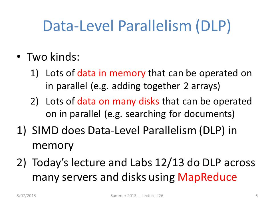 Data-Level Parallelism (DLP)