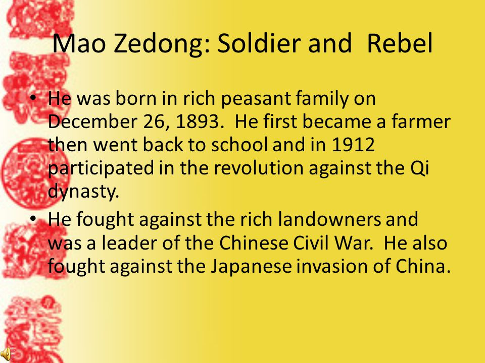 Mao Zedong: Soldier and Rebel