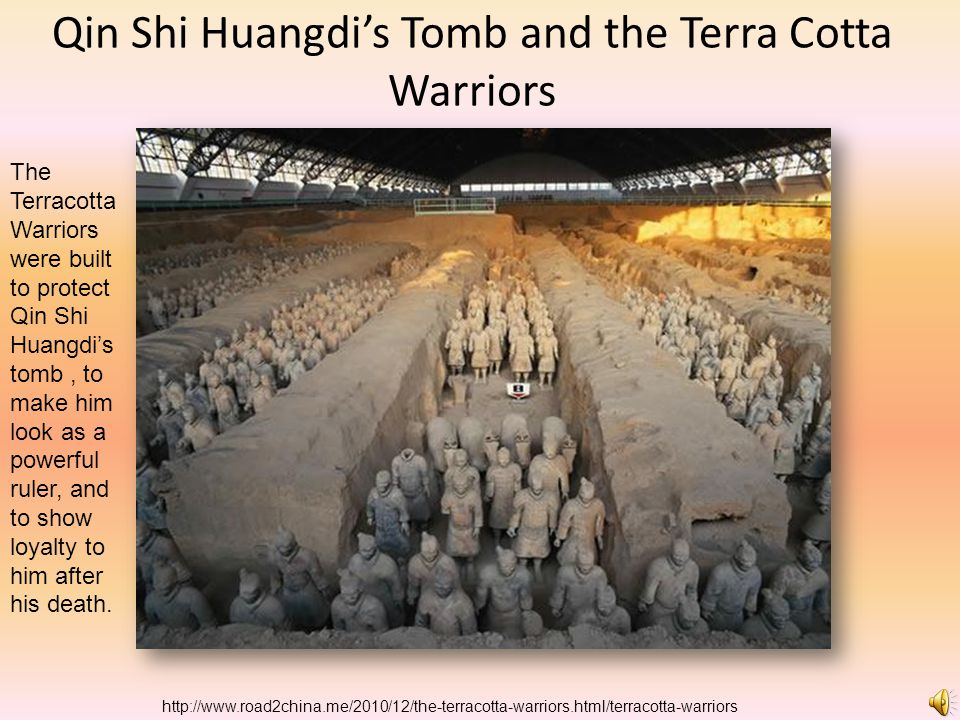 Qin Shi Huangdi's Tomb and the Terra Cotta Warriors