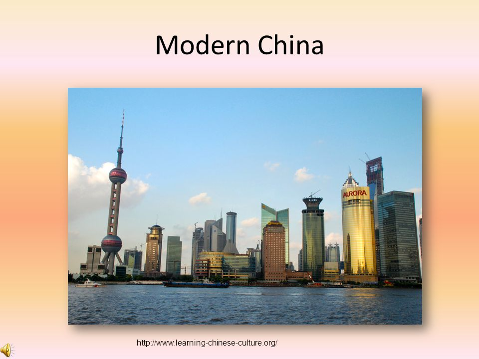 Modern China http://www.learning-chinese-culture.org/