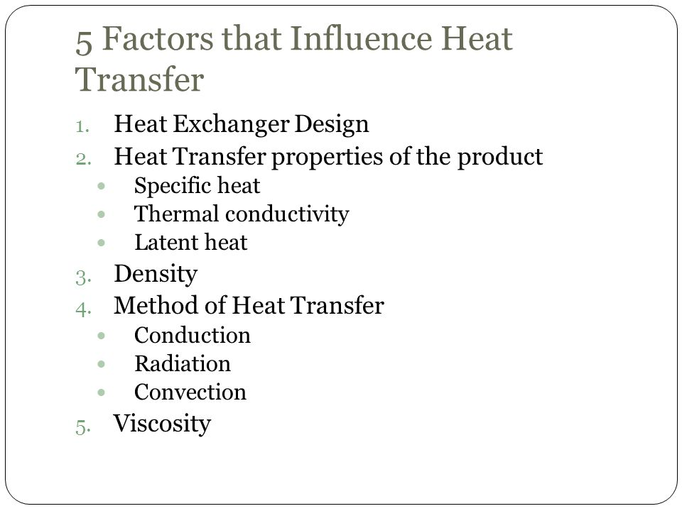 5 Factors that Influence Heat Transfer