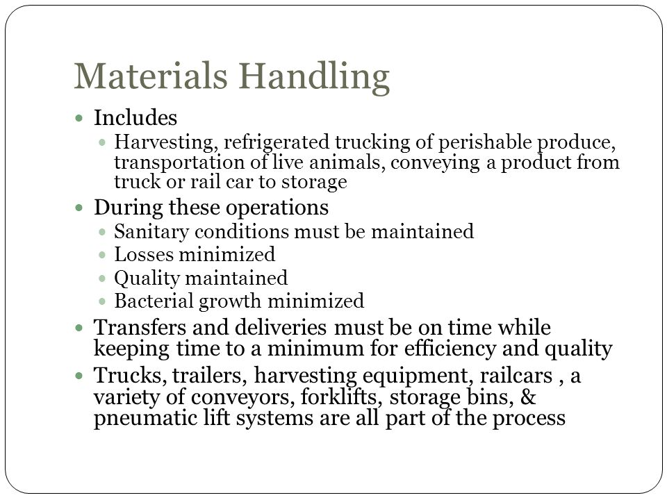 Materials Handling Includes During these operations