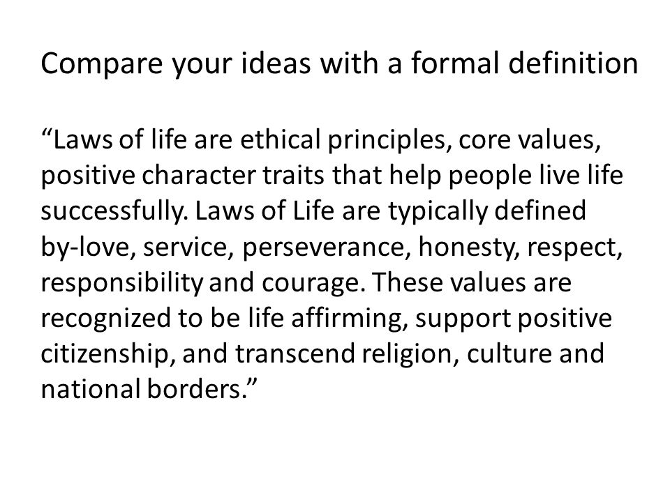 Compare your ideas with a formal definition