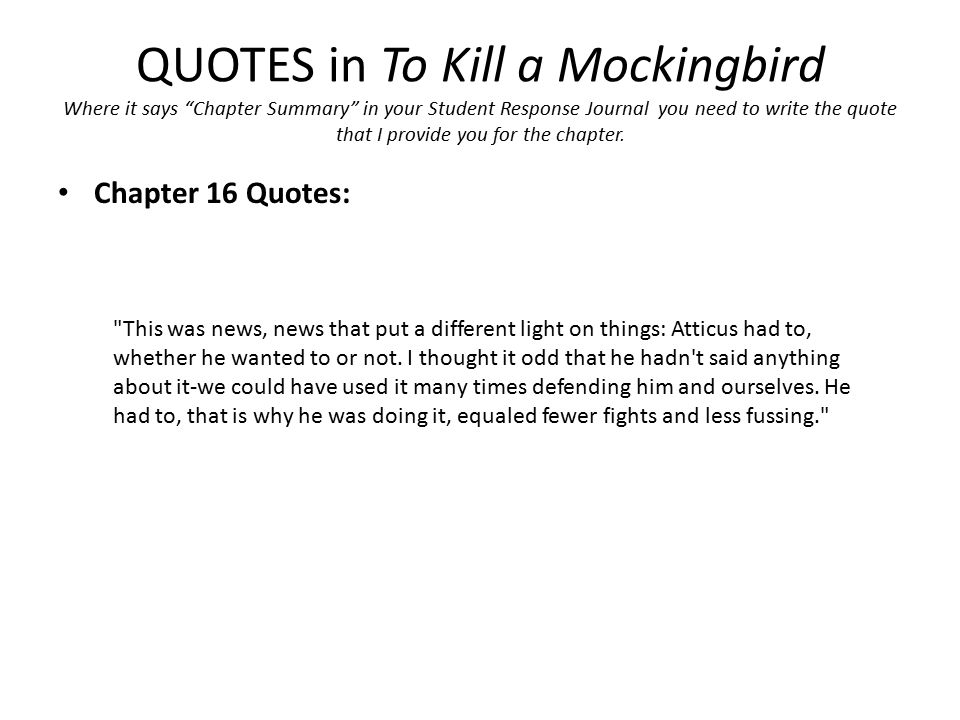 atticus quotes from to kill a The to kill a mockingbird quotes below are all either spoken by jeremy atticus  finch (jem) or refer to jeremy atticus finch (jem) for each quote, you can also.