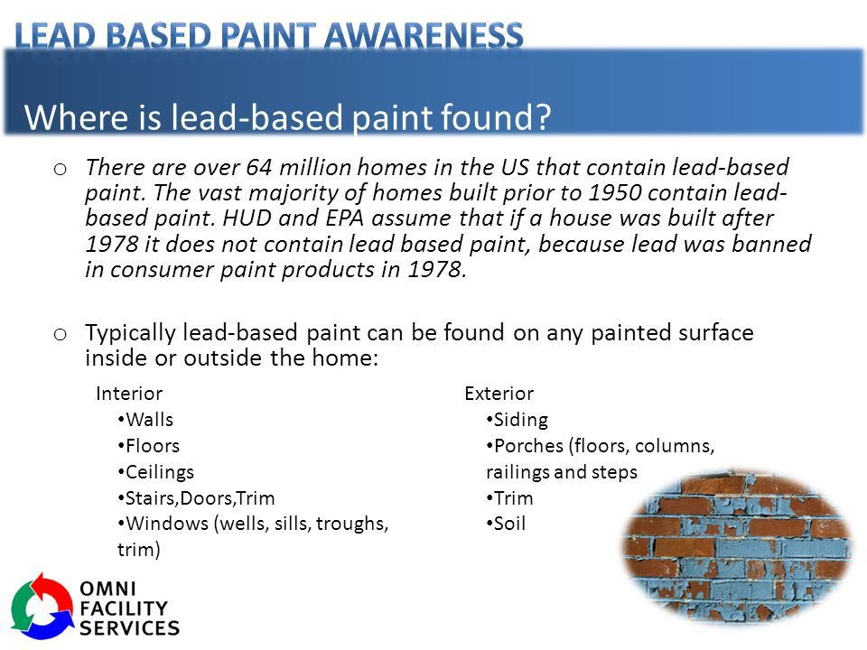 Where is lead-based paint found