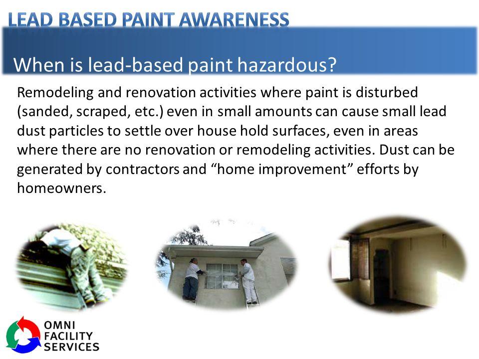 When is lead-based paint hazardous