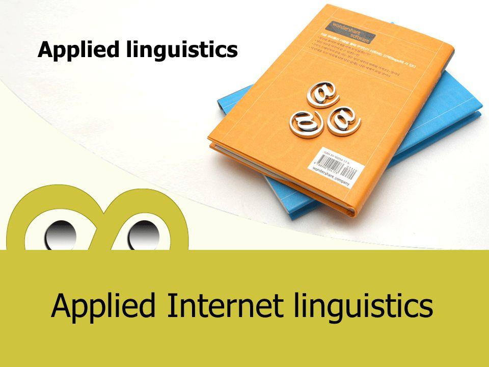 Applied Internet linguistics