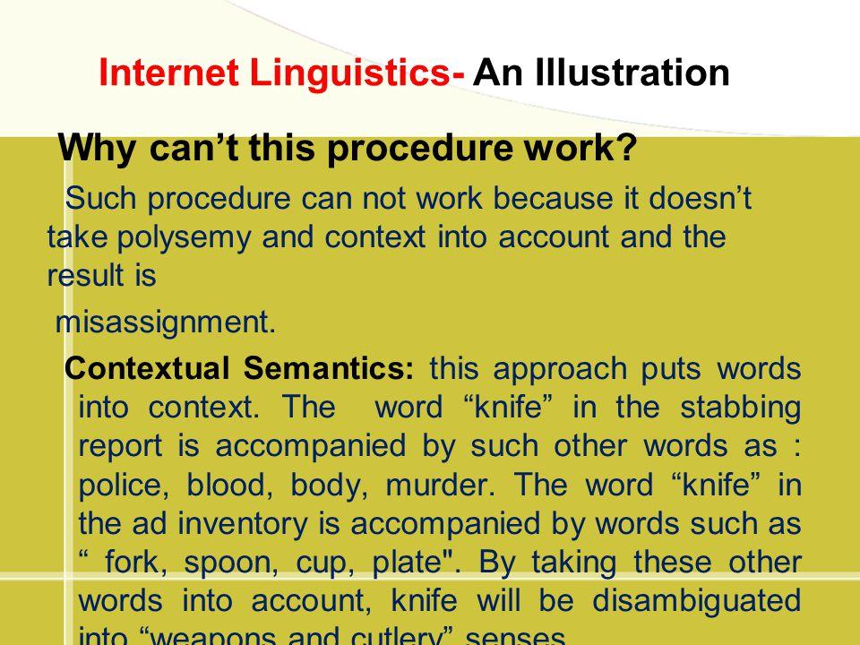 Internet Linguistics- An Illustration