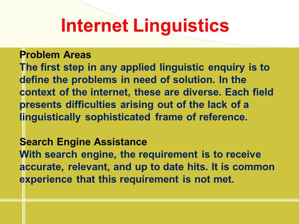 Internet Linguistics Problem Areas