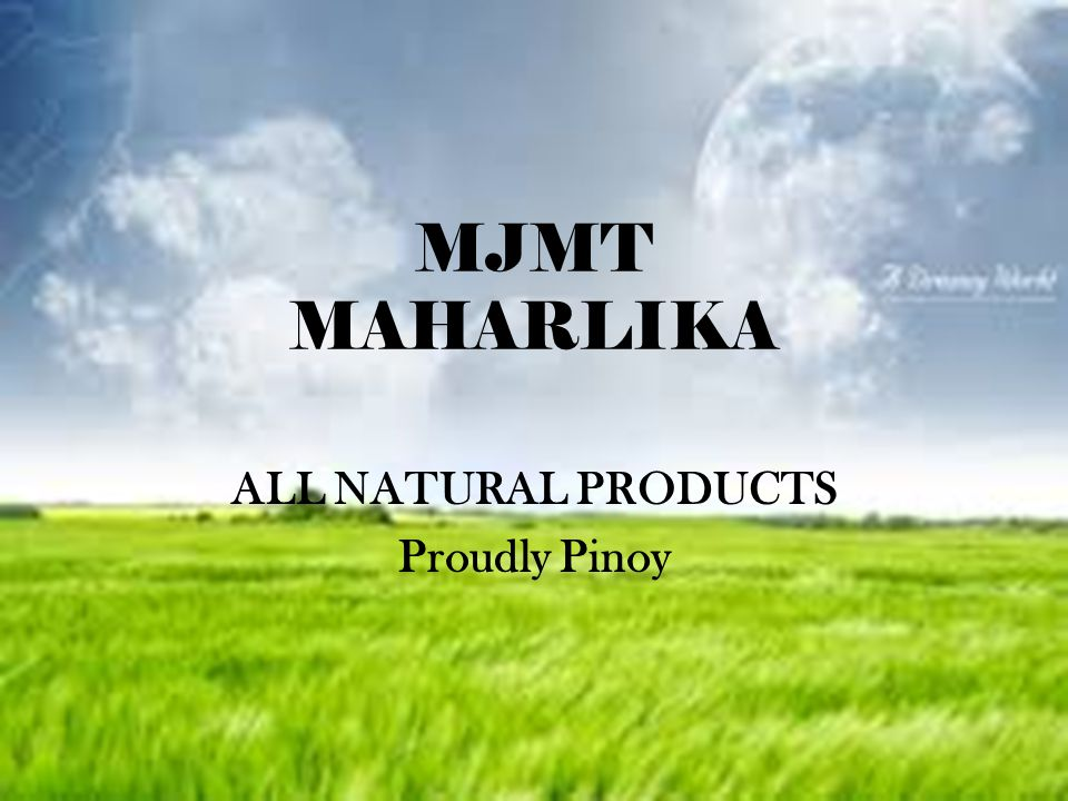 ALL NATURAL PRODUCTS Proudly Pinoy