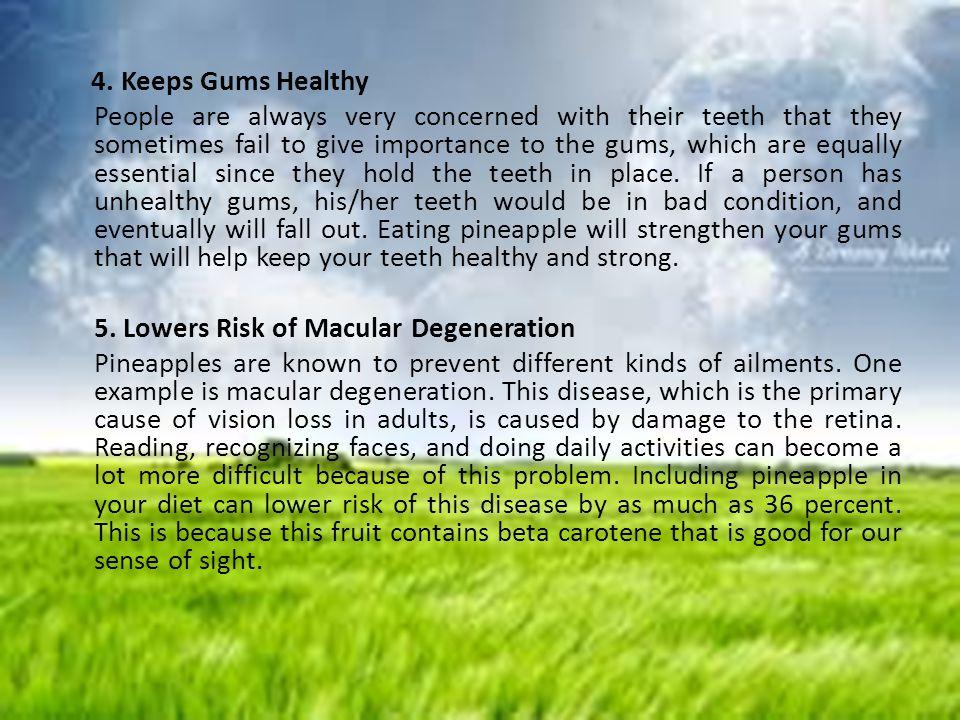 4. Keeps Gums Healthy