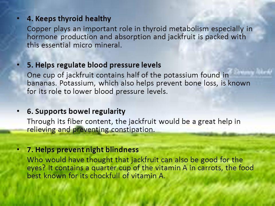4. Keeps thyroid healthy