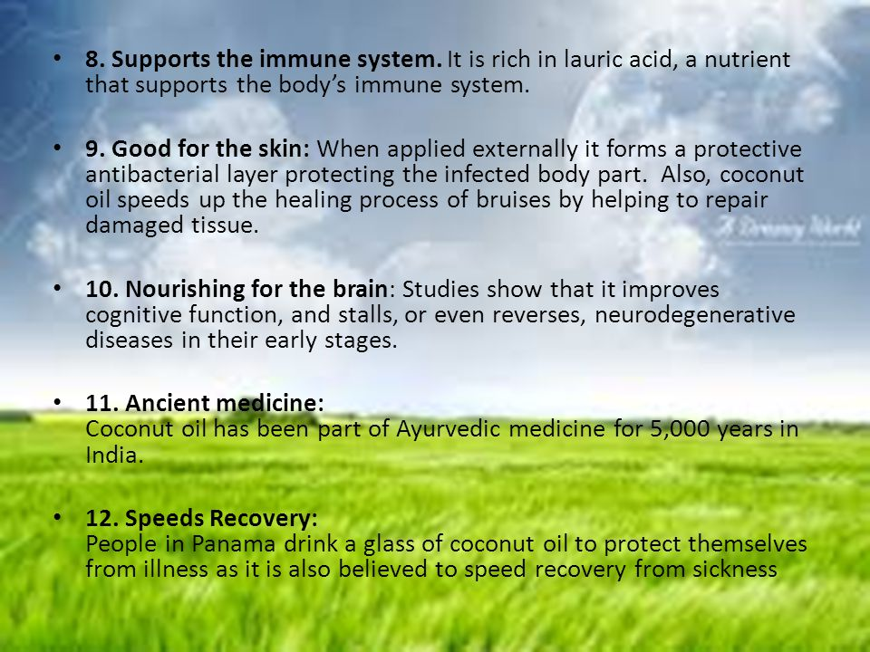 8. Supports the immune system