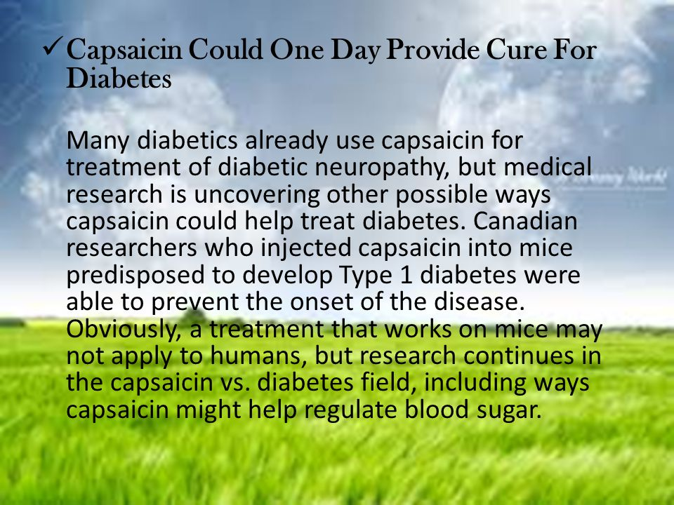 Capsaicin Could One Day Provide Cure For Diabetes