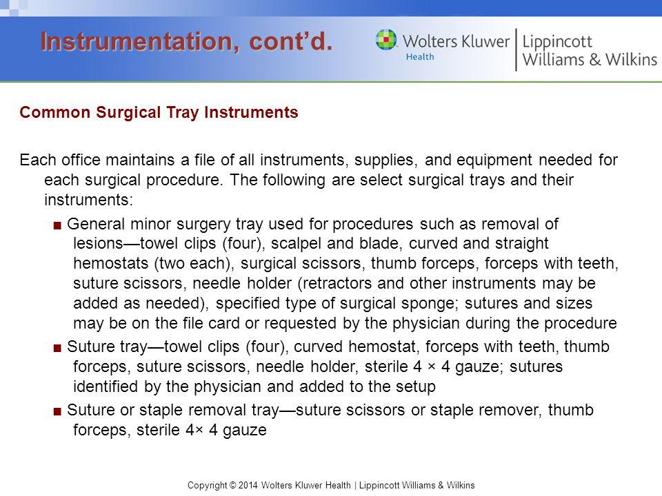 Instrumentation, cont'd.
