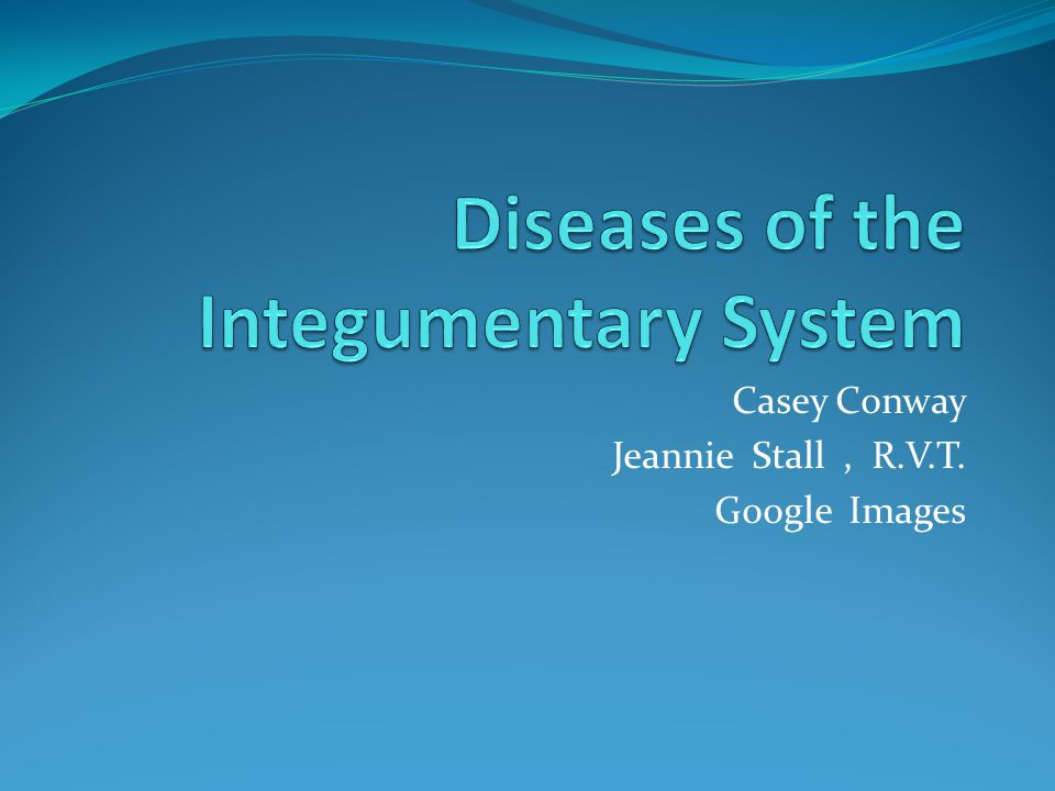 Diseases of the Integumentary System