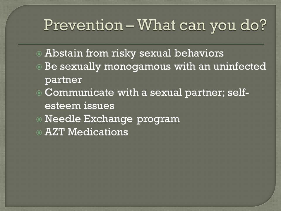 Prevention – What can you do