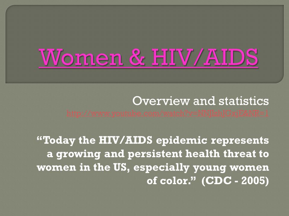 Women & HIV/AIDS Overview and statistics