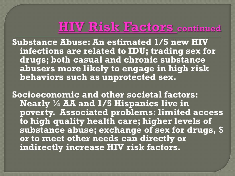 HIV Risk Factors continued