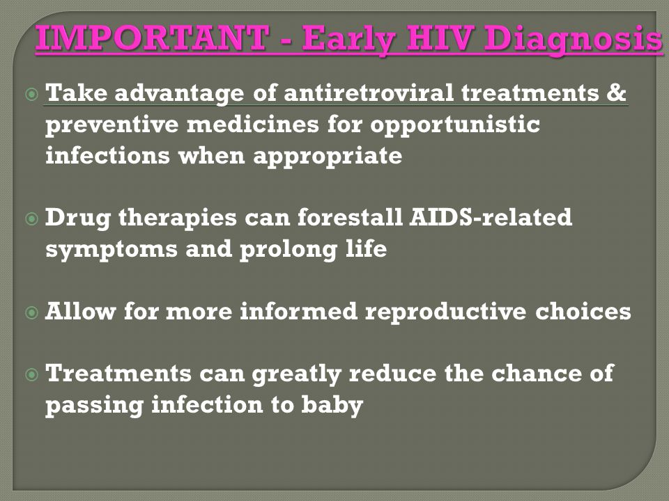 IMPORTANT - Early HIV Diagnosis