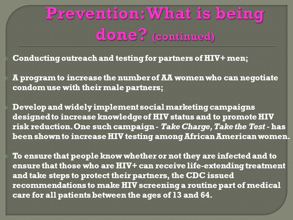 Prevention: What is being done (continued)