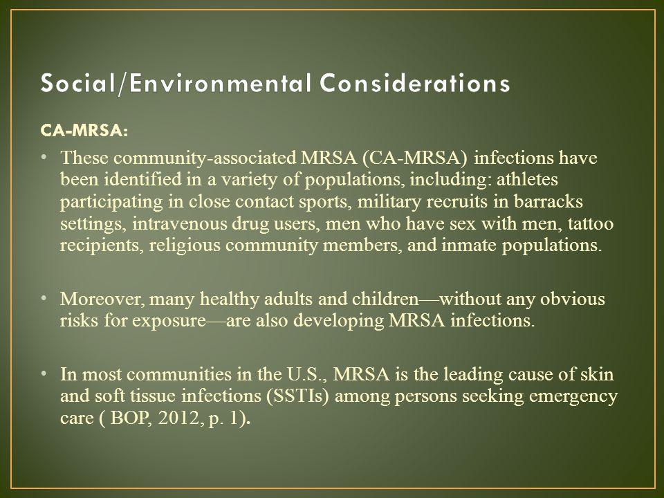 Social/Environmental Considerations