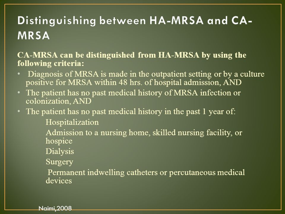 Distinguishing between HA-MRSA and CA-MRSA