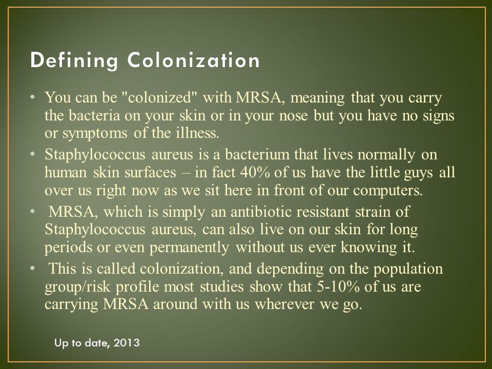 Defining Colonization