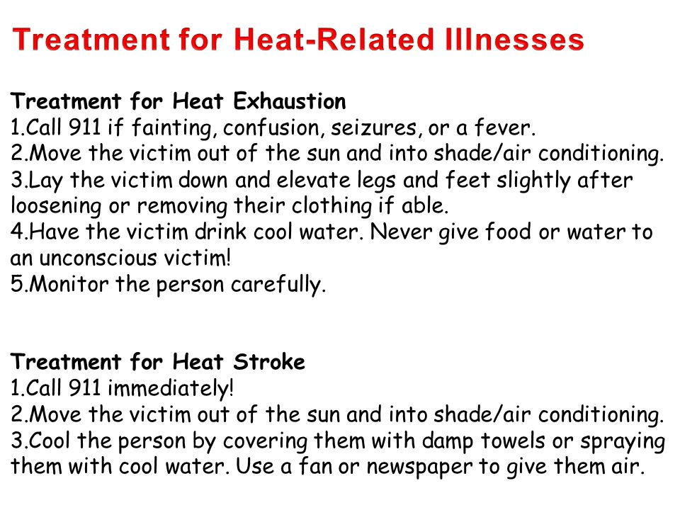 Treatment for Heat-Related Illnesses