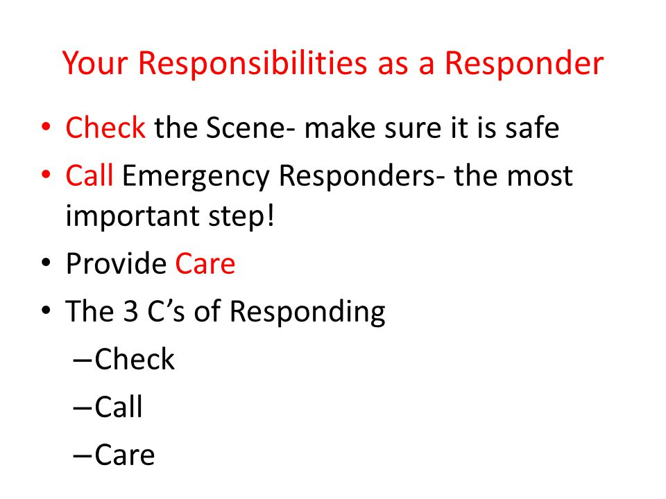 Your Responsibilities as a Responder