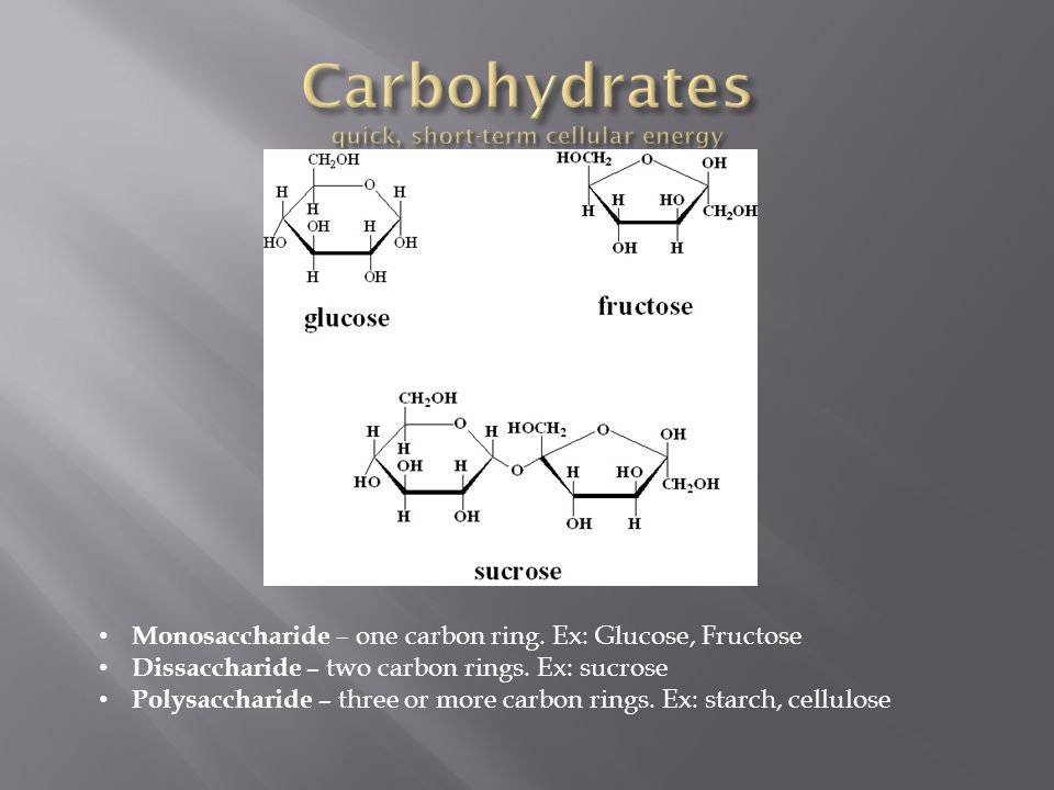Carbohydrates quick, short-term cellular energy