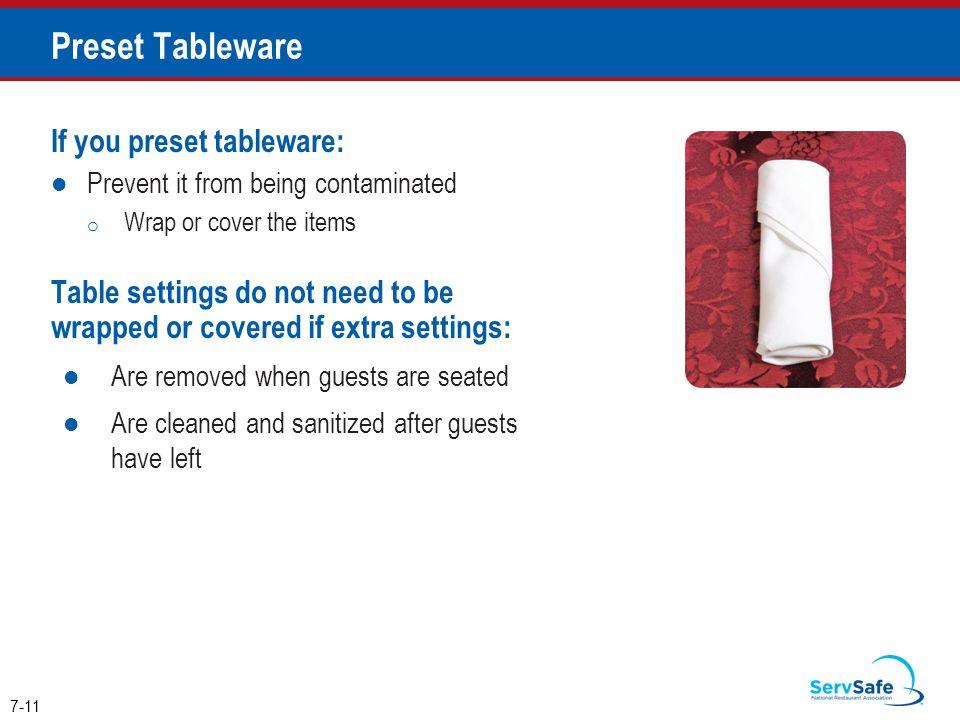 Preset Tableware If you preset tableware: