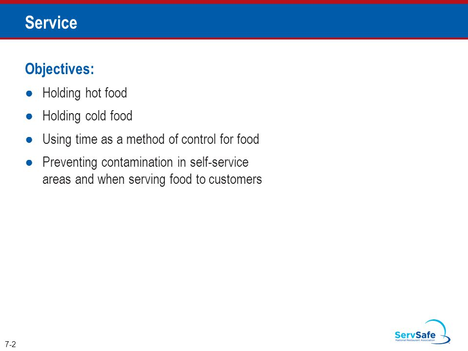 Service Objectives: Holding hot food Holding cold food