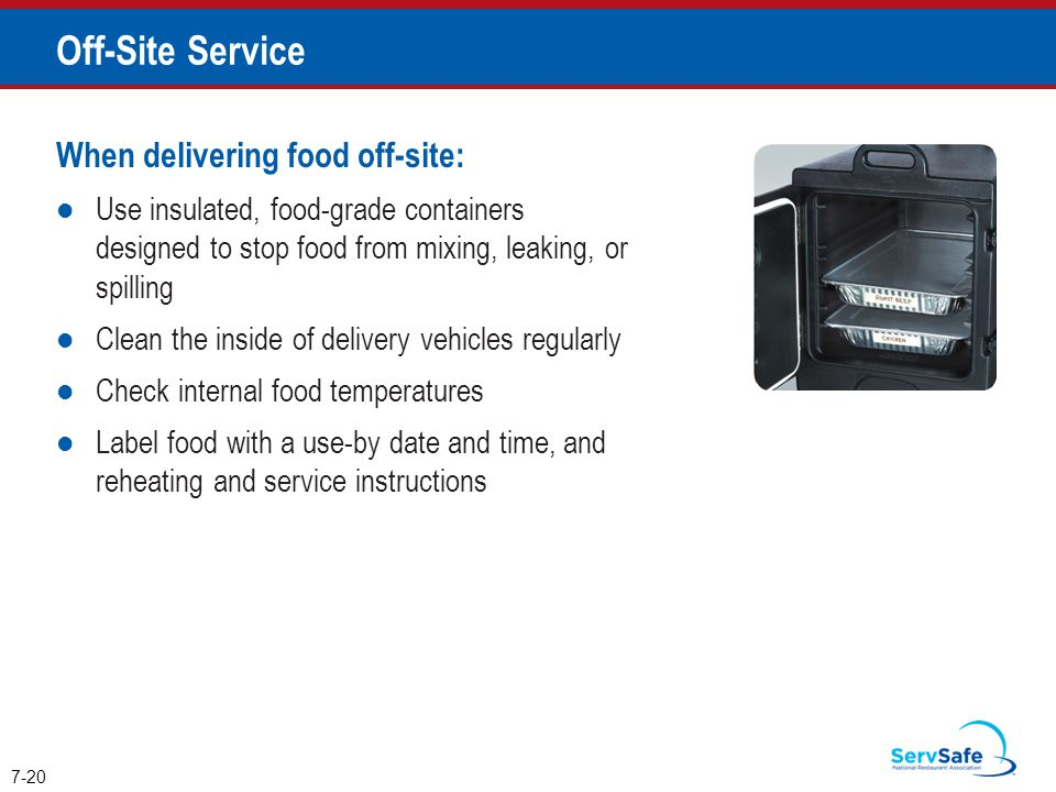 Off-Site Service When delivering food off-site: