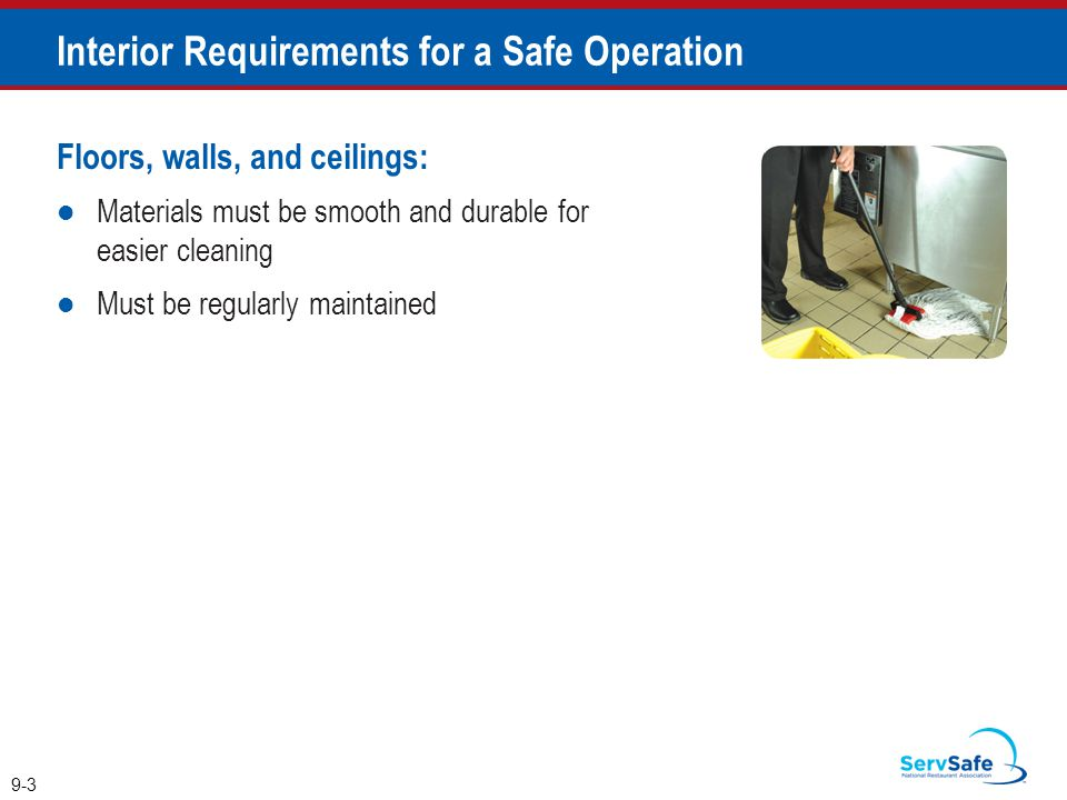 Interior Requirements for a Safe Operation