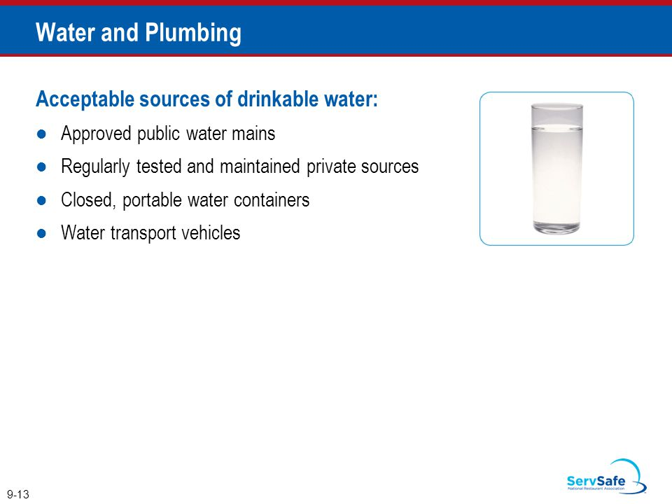 Water and Plumbing Acceptable sources of drinkable water: