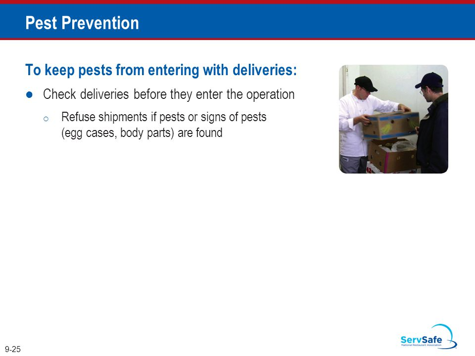 Pest Prevention To keep pests from entering with deliveries: