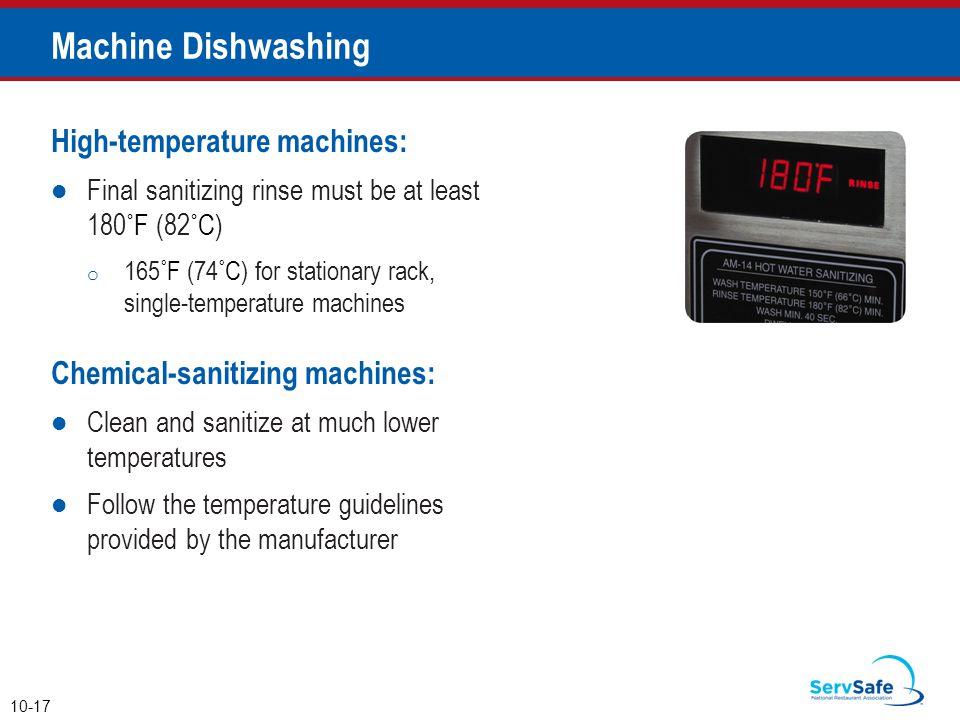 Machine Dishwashing High-temperature machines:
