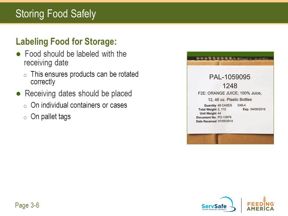 Storing Food Safely Labeling Food for Storage: