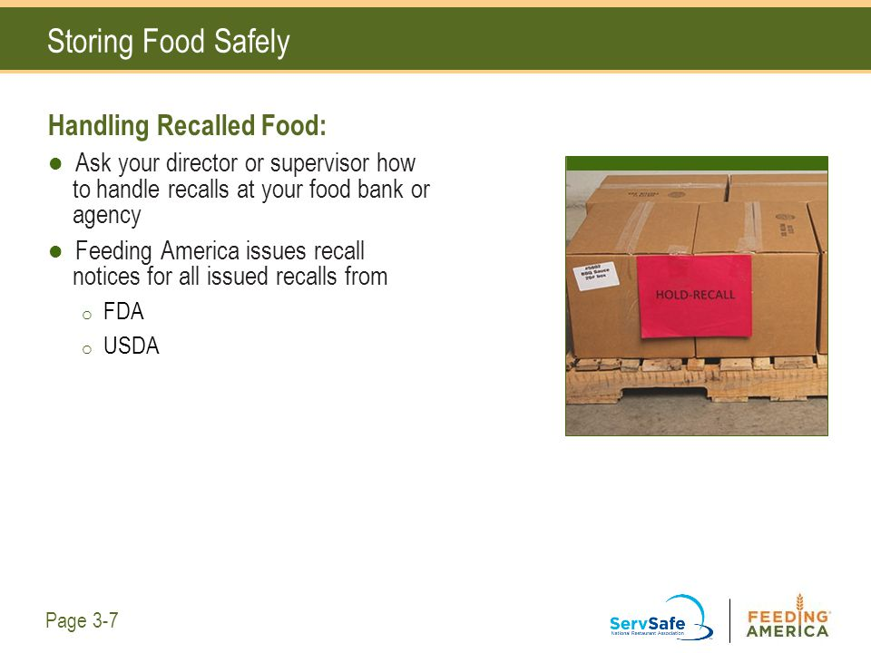Storing Food Safely Handling Recalled Food: