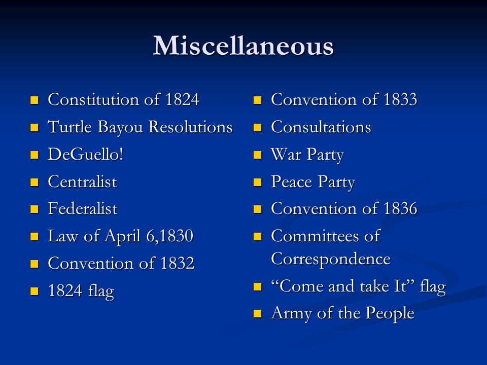 Miscellaneous Constitution of 1824 Turtle Bayou Resolutions DeGuello!