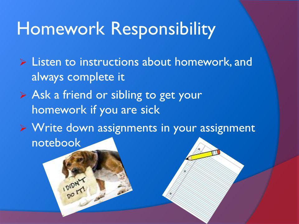 Homework Responsibility