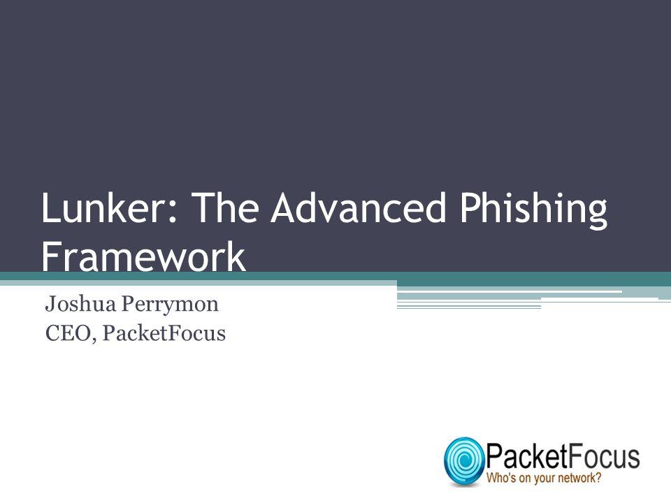 Lunker: The Advanced Phishing Framework